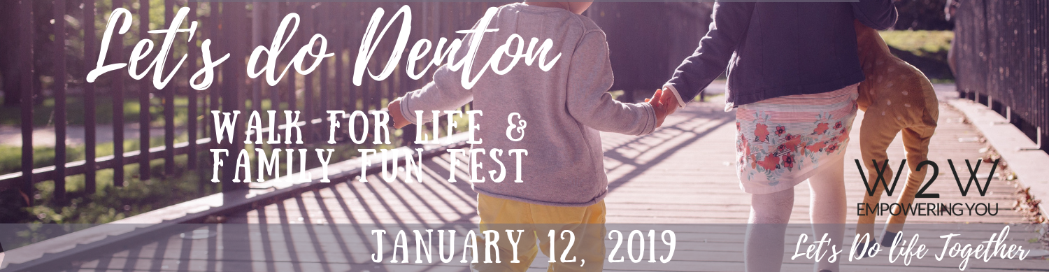 Let's Do Denton Walk for Life